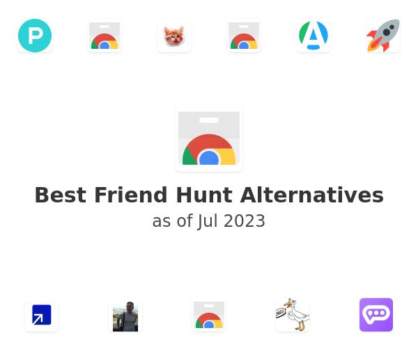 Best Friend Hunt Alternatives