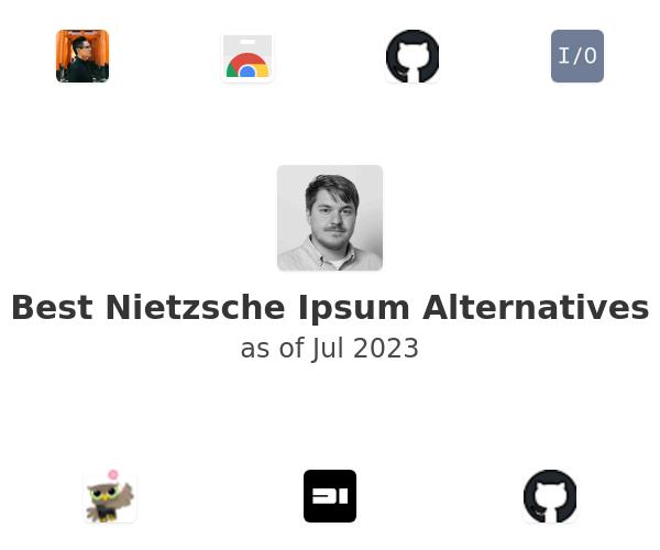 Best Nietzsche Ipsum Alternatives