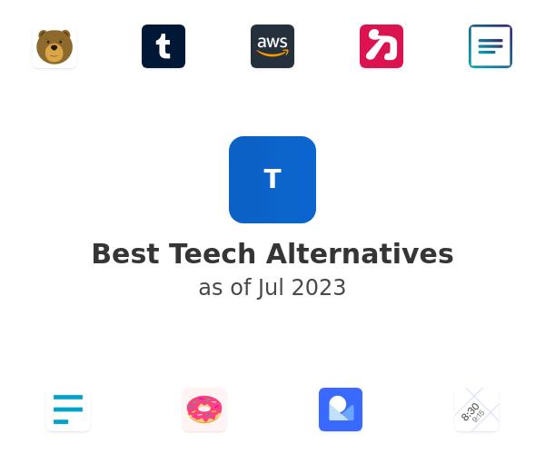 Best Teech Alternatives