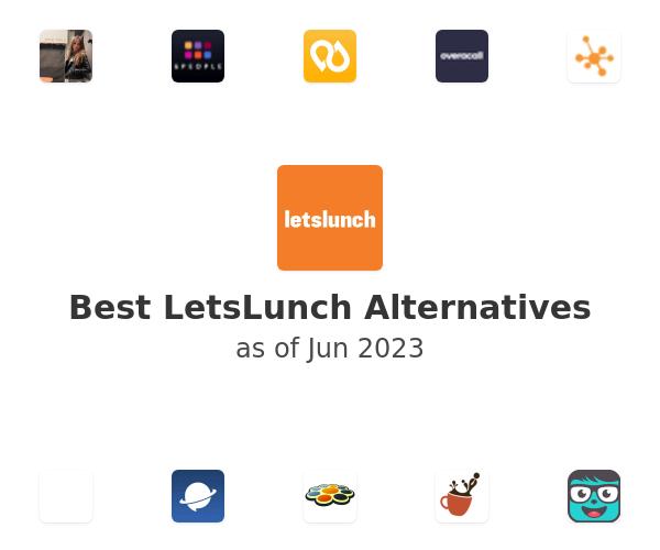 Best LetsLunch Alternatives