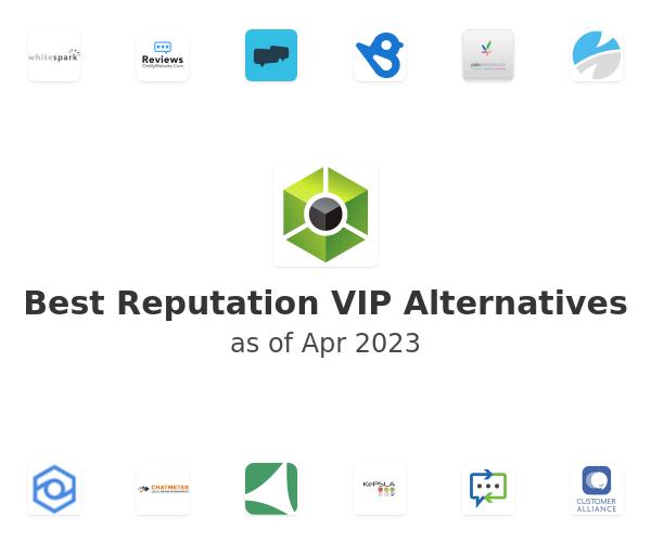 Best Reputation VIP Alternatives