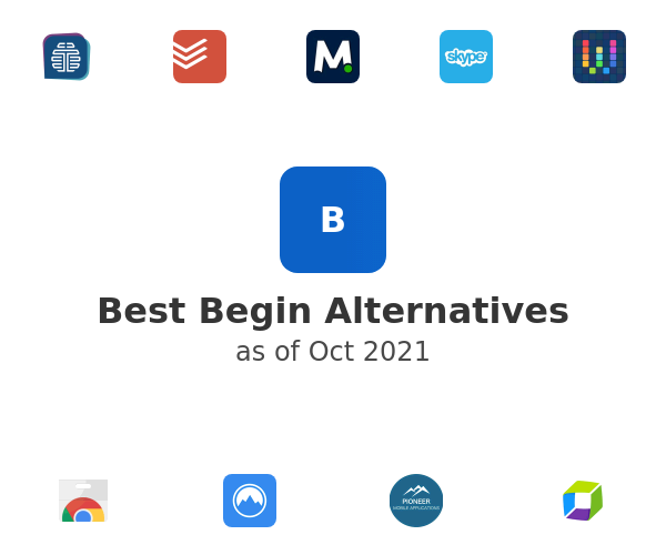 Best Begin Alternatives