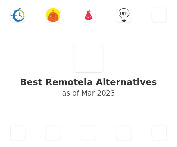 Best Remotela Alternatives