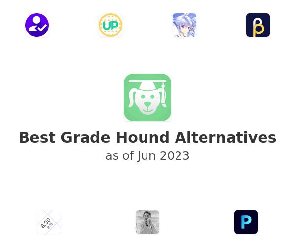Best Grade Hound Alternatives