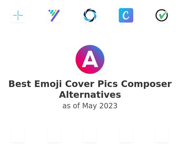 Best Emoji Cover Pics Composer Alternatives