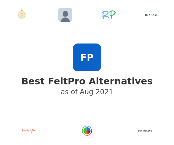 Best FeltPro Alternatives
