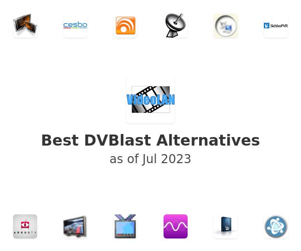 Best DVBlast Alternatives