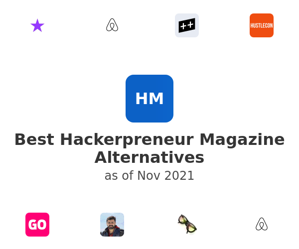 Best Hackerpreneur Magazine Alternatives
