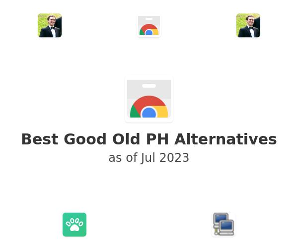 Best Good Old PH Alternatives