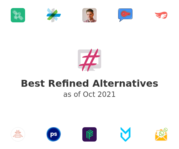 Best Refined Alternatives