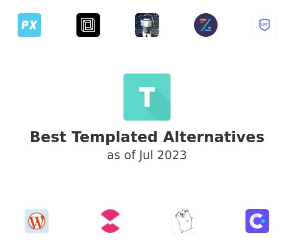 Best Templated Alternatives