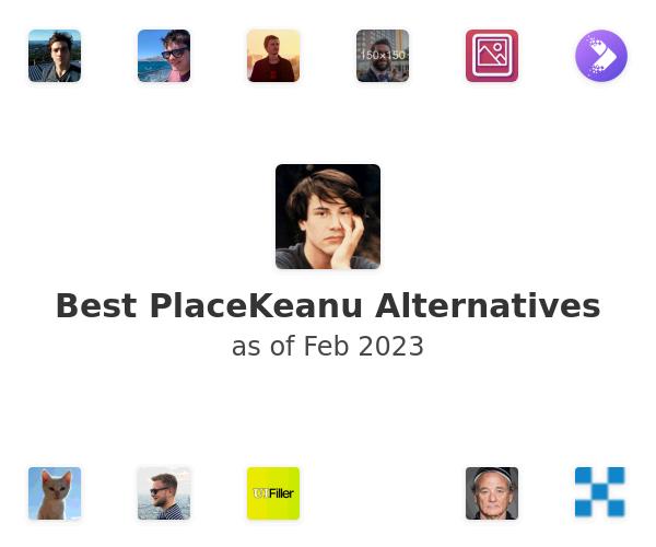 Best PlaceKeanu Alternatives