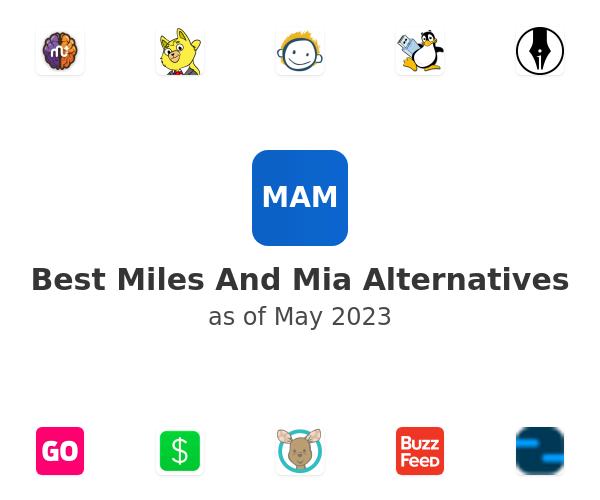Best Miles And Mia Alternatives
