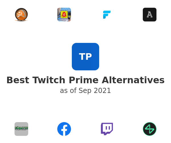 Best Twitch Prime Alternatives