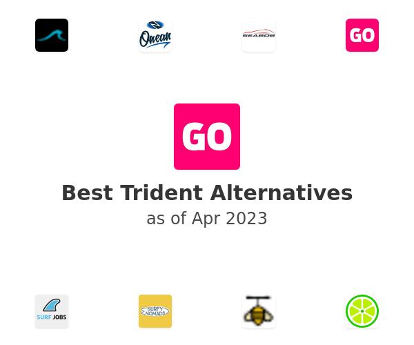 Best Trident Alternatives