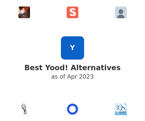 Best Yood! Alternatives