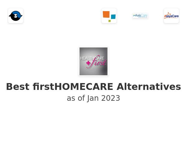 Best firstHOMECARE Alternatives