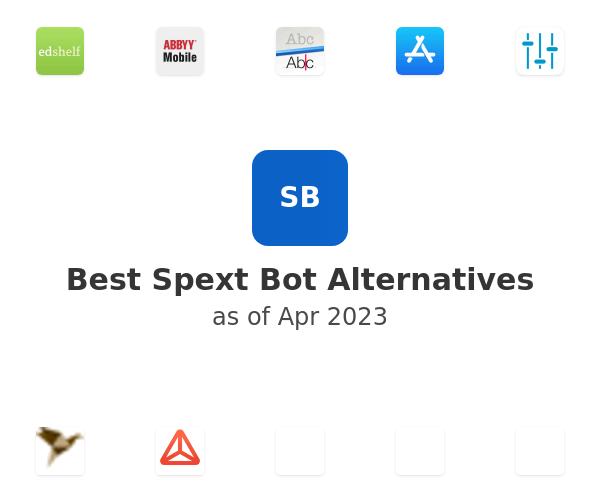 Best Spext Bot Alternatives