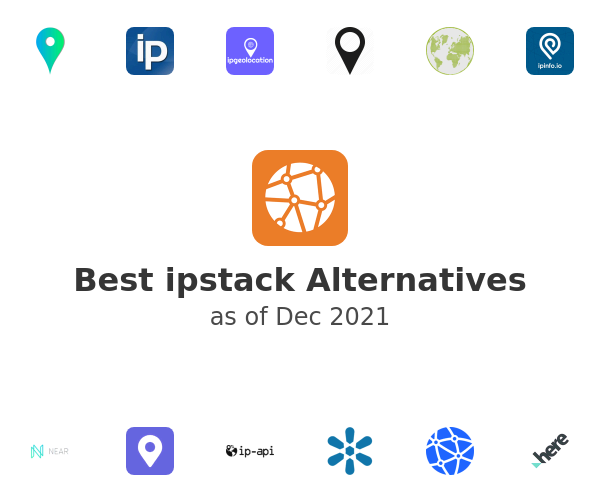 Best ipstack Alternatives