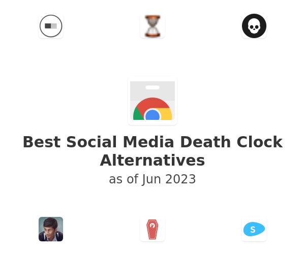 Best Social Media Death Clock Alternatives