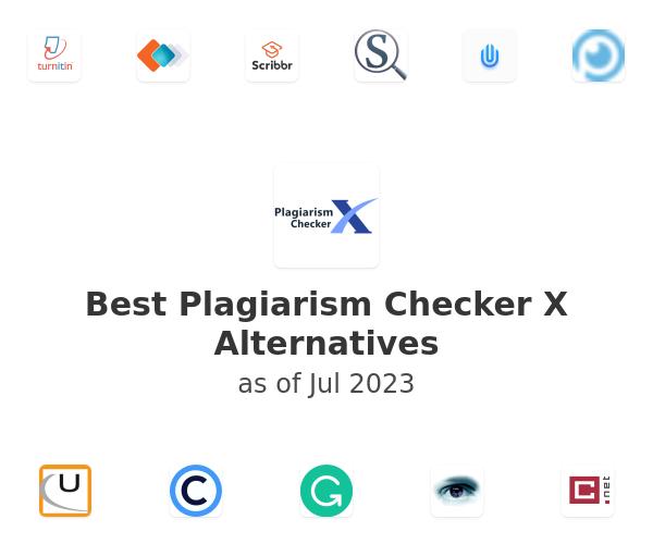Best Plagiarism Checker X Alternatives