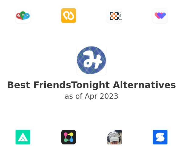 Best FriendsTonight Alternatives