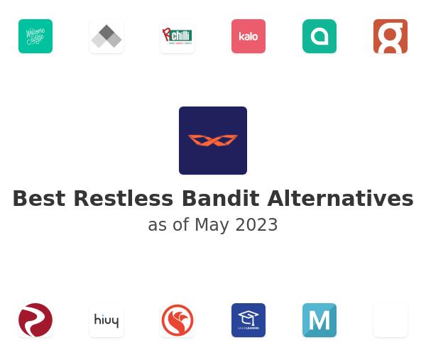 Best Restless Bandit Alternatives