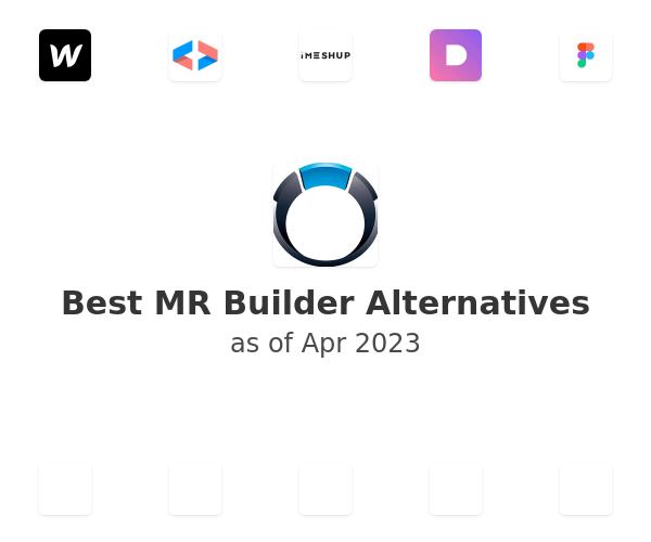 Best MR Builder Alternatives