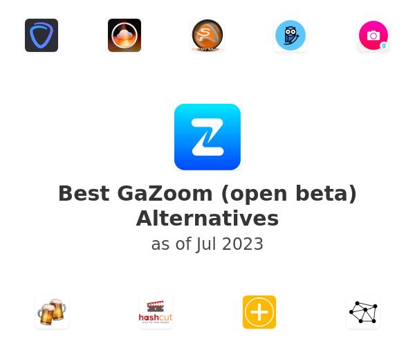 Best GaZoom (open beta) Alternatives