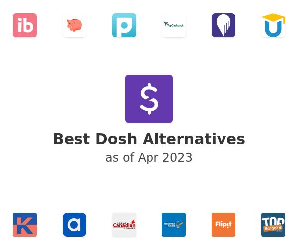 Best Dosh Alternatives