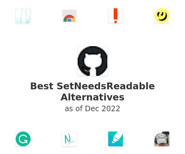 Best SetNeedsReadable Alternatives