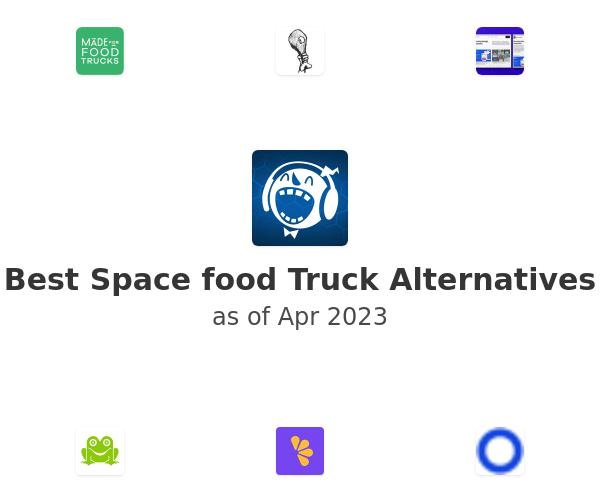 Best Space food Truck Alternatives