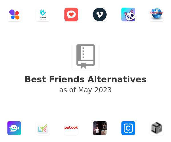 Best Friends Alternatives