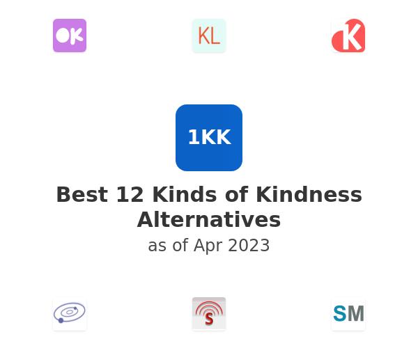Best 12 Kinds of Kindness Alternatives