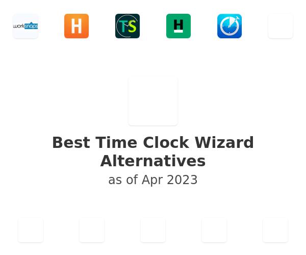 Best Time Clock Wizard Alternatives
