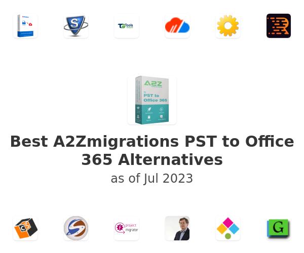 Best A2Zmigrations PST to Office 365 Alternatives