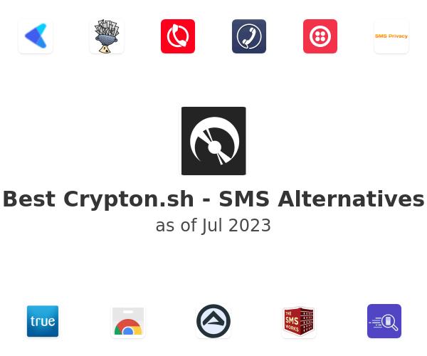 Best Crypton.sh - SMS Alternatives