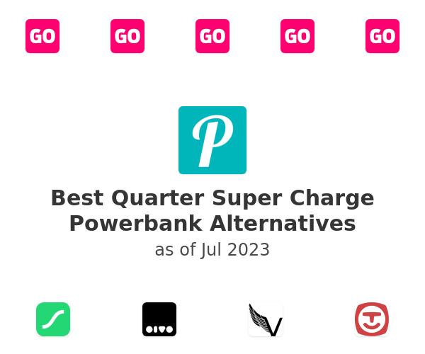 Best Quarter Super Charge Powerbank Alternatives