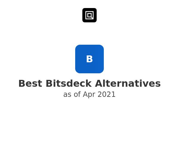 Best Bitsdeck Alternatives