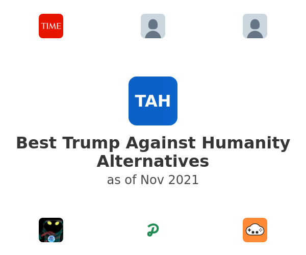 Best Trump Against Humanity Alternatives
