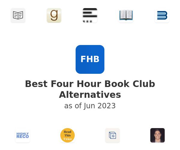 Best Four Hour Book Club Alternatives