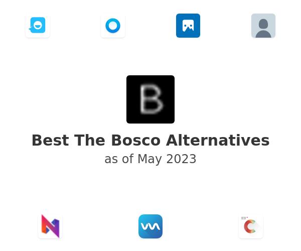Best The Bosco Alternatives
