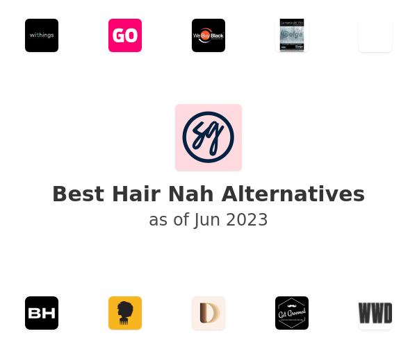 Best Hair Nah Alternatives