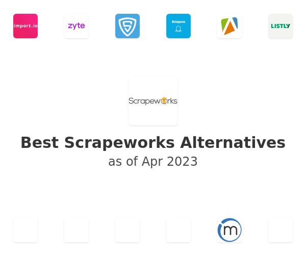 Best Scrapeworks Alternatives