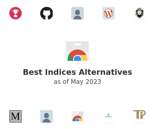 Best Indices Alternatives
