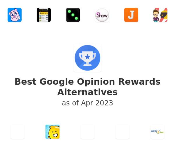 Best Google Opinion Rewards Alternatives