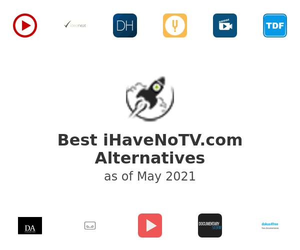 Best iHaveNoTV.com Alternatives