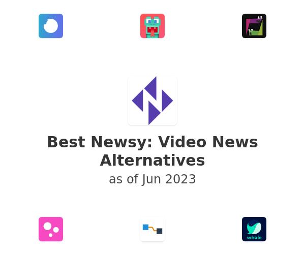 Best Newsy: Video News Alternatives