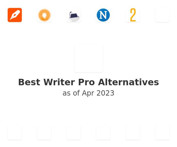Best Writer Pro Alternatives