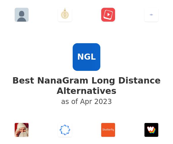 Best NanaGram Long Distance Alternatives